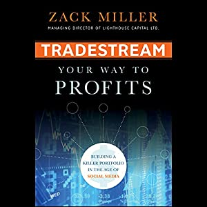 TradeStream Your Way to Profits: Building a Killer Portfolio in the Age of Social Media Hörbuch