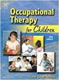 img - for Occupational Therapy for Children, 5e (Occupational Therapy for Children (Case-Smith)) book / textbook / text book