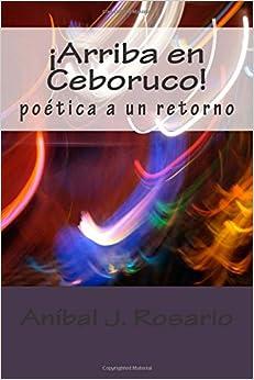 Arriba en Ceboruco!: poetica a un retorno