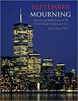 Book September Mourning: Photos and Reflections of The World Trade Center and 9/11