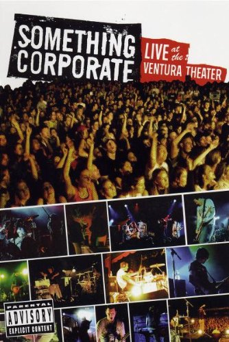 Something Corporate - Live at the Ventura Theater