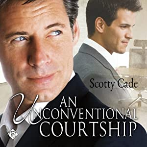 An Unconventional Courtship Audiobook