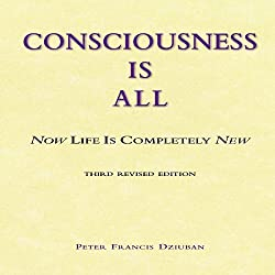 Consciousness Is All