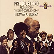 Precious Lord Recordings of The Great Gospel Songs of Thomas A Dorsey