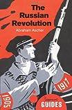 The Russian Revolution, Abraham Ascher, 1780743874