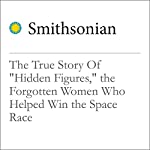The True Story Of 'Hidden Figures', the Forgotten Women Who Helped Win the Space Race   Maya Wei-Hass