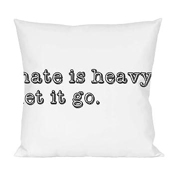 Hate Is Heavy Let It Go Pillow Amazonde Küche Haushalt
