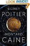 Montaro Caine: A Novel