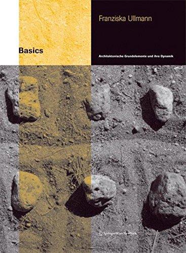 Basics: Architektonische Grundelemente und ihre Dynamik