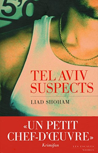 1a4a6f605a4 Tel Aviv Suspects (ESCALES NOIRES) (French Edition) - Kindle edition ...