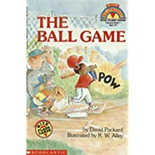 The Ball Game (My First Hello Reader!)