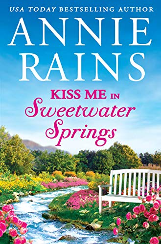 Kiss Me in Sweetwater Springs: A Sweetwater Springs short story