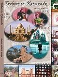 Tarboro to Katmandu, Memoirs By Job Kitchin Savage, 142081902X