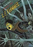 Tunnel (le) - Junji Ito collection N°14