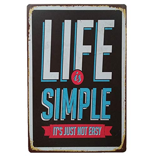 +Urbano Life is Simple Sign - Retro Look Tin Signs for Home, Pub, Bar, Restaurant, Deco Wall, Decor, Poster 8 x 12 Inches Size