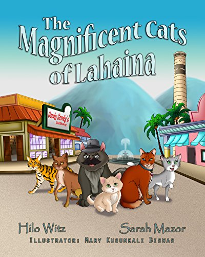 The Magnificent Cats of Lahaina (Children's Books with Good Values) (English Edition)