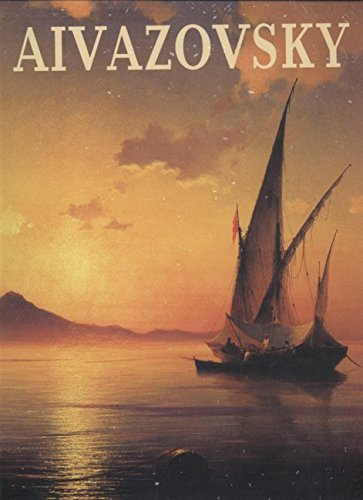 Read Online Aivazovsky: Painting, Drawing and Watercolours from the Collections of St. Petersburg PDF