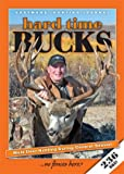 Hard Time Bucks - Mule Deer Hunting During General Season