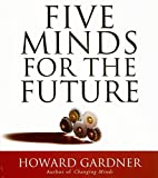 img - for Five Minds for the Future (Your Coach in a Box) book / textbook / text book