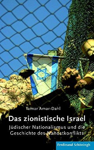 das-zionistische-israel-jdischer-nationalmus-und-die-geschichte-des-nahostkonflikts-jdischer-nationalismus-und-die-geschichte-des-nahostkonflikts
