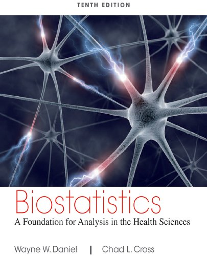 Biostatistics: A Foundation for Analysis in the Health Sciences, 10th Edition Pdf