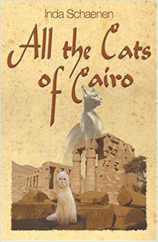 Book All the Cats of Cairo by Inda Schaenen (2007-05-15)