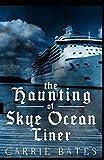 The Haunting of Skye Ocean Liner