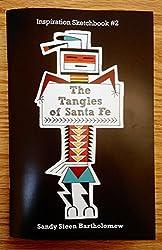 The Tangles of Santa Fe