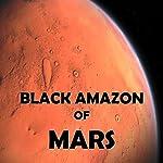 Black Amazon of Mars | Leigh Brackett