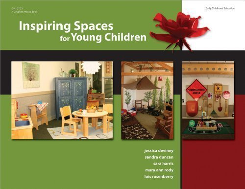 Inspiring Spaces for Young Children by Jessica DeViney (Jun 1 2010)