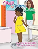 Claudia and Grammy Lose Weight, Sheila Davis and Nadia Williams, 1477135944