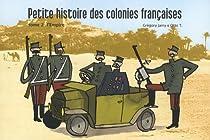 Petite histoire des colonies françaises, Tome 2 : L'Empire par Jarry