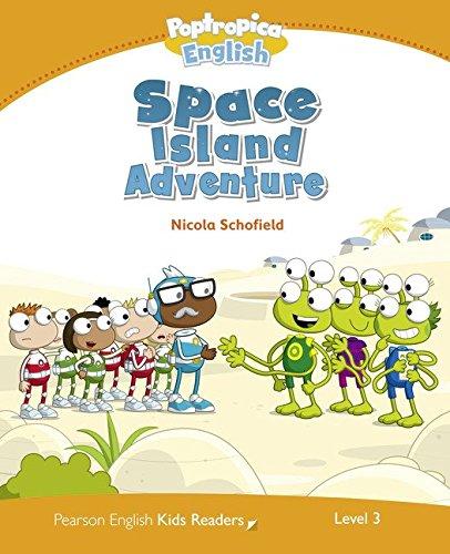 Level 3: Poptropica English Space Island Adventure (Pearson English Kids Readers) pdf epub
