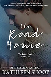 The Road Home (The Letter Series Book 2)