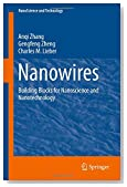 Nanowires: Building Blocks for Nanoscience and Nanotechnology (NanoScience and Technology)