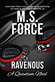 Ravenous (Quantum Series Book 5)