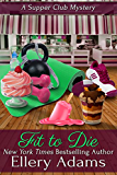 Fit To Die: A Supper Club Mystery (Supper Club Mysteries Book 2)