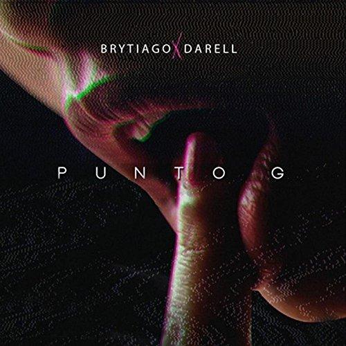 ... Punto G (feat. Darell) [Explicit]