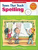 Tunes That Teach Spelling, Marcia Miller and Martin Lee, 0439320690