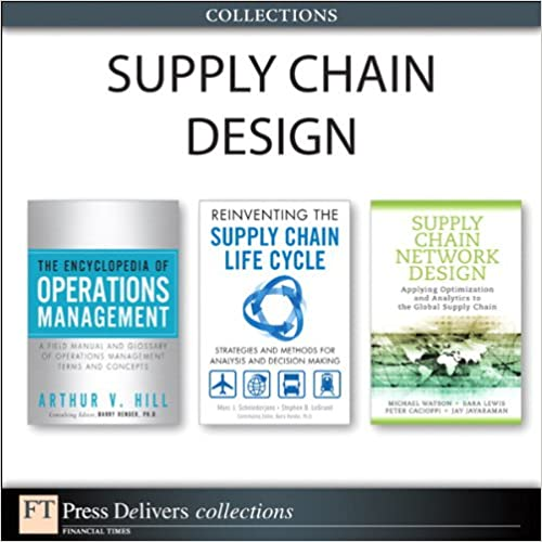 Lataa pdf-kirjoja ipadille Supply Chain Design (Collection) (FT Press Operations Management) B00BNSSJ7E iBook