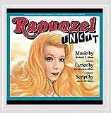 Rapunzel Uncut: Original Cast Recording by Richard E. Moore & James W. Moore (2012-02-28)