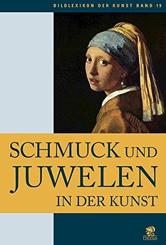 Bildlexikon der Kunst/Schmuck und Juwelen in der Kunst: BD 19