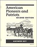 American Pioneers and Patriots Answer Key (2nd edition)