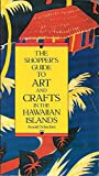 img - for The Shopper's Guide to Art and Crafts in the Hawaiian Islands book / textbook / text book