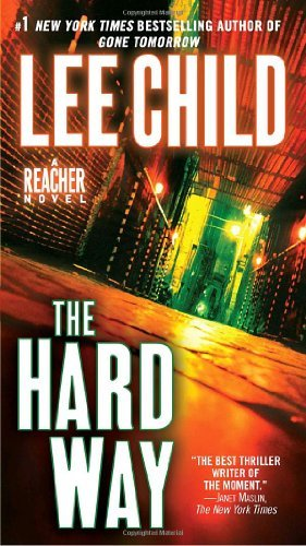 (The Hard Way: A Reacher Novel (Jack Reacher) The Hard)