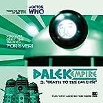 Dalek Empire - 1.3 Death to the Daleks! | Nicholas Briggs