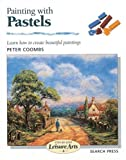 Painting with Pastels, Peter Coombs, 0855328991