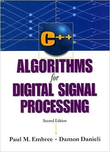 Amazon Com C Algorithms For Digital Signal Processing Ebook Paul