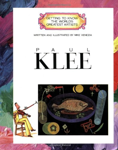 Paul Klee (Getting to Know the World's Greatest Artists)