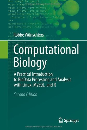 Computational Biology: A Practical Introduction to BioData Processing and Analysis with Linux, MySQL, and R 2nd 2013 edition by W¨¹nschiers, R?bbe (2013) Gebundene Ausgabe
